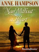 Man Without a Heart, Anne Hampson