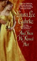 And Then He Kissed Her, Laura Lee Guhrke
