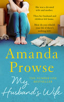 My Husband's Wife, Amanda Prowse