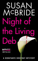 Night of the Living Deb, Susan McBride
