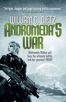 Andromeda's War (Legion of the Damned prequel 3), William Dietz