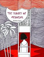The Shades of Meaning, Nathan Levi