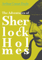 The Adventures of Sherlock Holmes, Arthur Conan Doyle