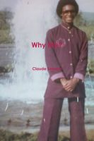 Why Me?, Claude Sessom