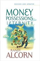Money, Possessions, and Eternity, Randy Alcorn