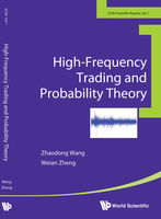 High-Frequency Trading and Probability Theory, Weian Zheng, Zhaodong Wang