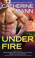 Under Fire, Catherine Mann