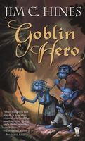 Goblin Hero, Jim C.Hines