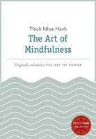 The Art of Mindfulness, Thich Nhat Hanh