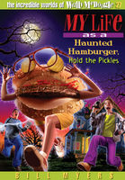 My Life as a Haunted Hamburger, Hold the Pickles, Bill Myers