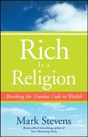 Rich is a Religion, Mark Stevens