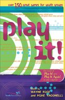 Best of Play It!, Mike Yaconelli, Wayne Rice