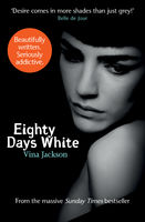 Eighty Days White, Vina Jackson
