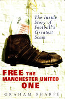 Free the Manchester United One, Graham Sharpe