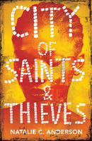 City of Saints & Thieves, Natalie Anderson
