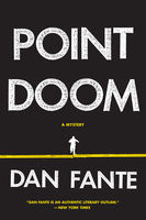 Point Doom, Dan Fante