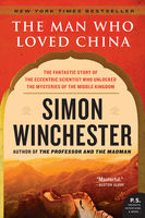 The Man Who Loved China, Simon Winchester
