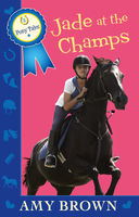 Jade at the Champs: Pony Tales Book 2, Amy Brown