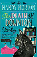 The Death of Downton Tabby, Mandy Morton