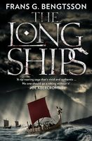 The Long Ships: A Saga of the Viking Age, Frans G.Bengtsson