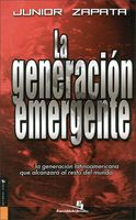 Generación Emergente, Junior Zapata