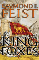 King of Foxes, Raymond Feist