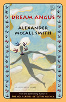 Dream Angus, Alexander McCall Smith