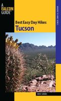 Best Easy Day Hikes Tucson, Bruce Grubbs