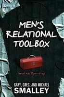 Men's Relational Toolbox, Gary Smalley