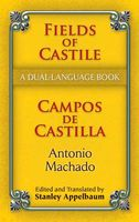 Fields of Castile/Campos de Castilla, Antonio Machado