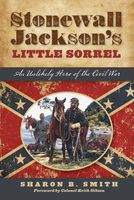 Stonewall Jackson's Little Sorrel, Sharon Smith