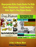 Superpower Children Comic Books For Kids – Comic Illustrations – Books For Boys Age 6, El Ninjo, Timmie Gu