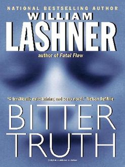 Bitter Truth, William Lashner