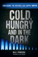 Cold, Hungry and in the Dark, Bill Powers