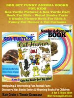 Sea Turtle Pictures & Sea Turtle Fact Book For Kids – Weird Snake Facts & Snake Picture Book For Kids & Cat Humor, Kate Cruise