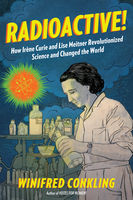 Radioactive!, Winifred Conkling