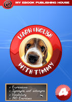Learn English with Timmy – Volume 4, My Ebook Publishing House