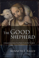 The Good Shepherd, Kenneth Bailey