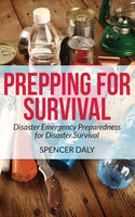 Prepping For Survival, Spencer Daly