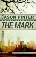 The Mark, Jason Pinter