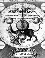 Modernist Myth: Studies in H.D., D.H. Lawrence and Virginia Woolf, Nanette Norris
