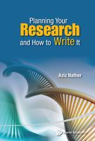 Planning Your Research and How to Write It, Aziz Nather