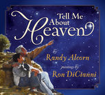 Tell Me About Heaven, Randy Alcorn