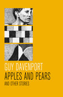 Apples and Pears, Guy Davenport