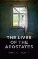 Lives of the Apostates, Eric Scott