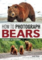 How to Photograph Bears, Joseph Classen