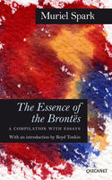 The Essence of the Brontes, Muriel Spark