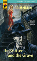 The Gutter and The Grave, Ed McBain