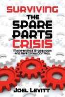 Surviving the Spare Parts Crisis, Joel Levitt