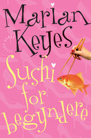 Sushi for begyndere, Marian Keyes